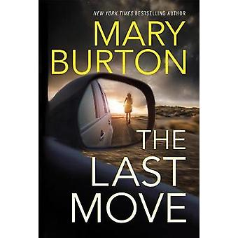 The Last Move by Mary Burton - 9781542046923 Book