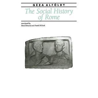 The Social History of Rome (Ancient Society and History)