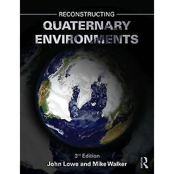 إعادة بناء بيئات رباعي بياء جون لوي آند مايكل ج. جيم ووكر