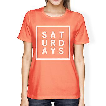 Saturdays Woman Peach Shirt Cute Short Sleeve Tee Typographic Print