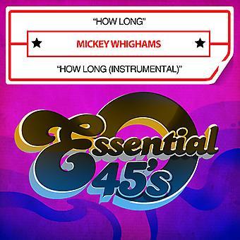 Mickey Whighams - How Long USA import