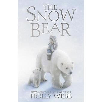 De beer van de sneeuw door Holly Webb