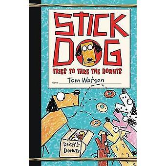 الكلب عصا يحاول أخذ الكعك توم واتسون-كتاب 9780062343208
