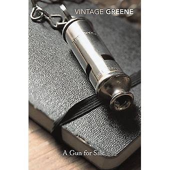 A Gun for Sale - An Entertainment by Graham Greene - 9780099286141 Book