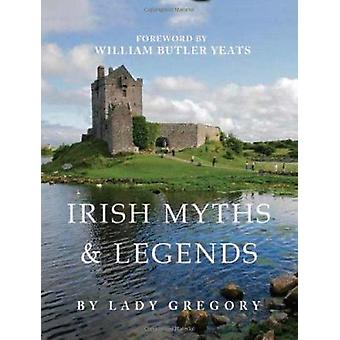 Irish Myths and Legends by Lady Gregory - 9780762404513 Book
