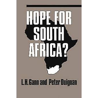 Hope for South Africa? by Peter Duignan - Lewis H. Gann - 97808179895