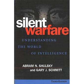 Stille Warfare - inzicht in de wereld van intelligentie (3e herziene versie