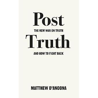 La verdad-la nueva guerra de la verdad y cómo lucha por Mateo d ' a