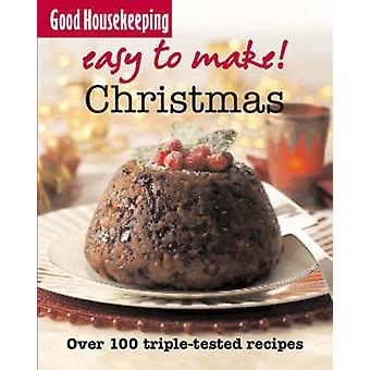 Christmas - Over 100 Triple-Tested Recipes by Good Housekeeping Instit