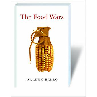 The Food Wars by Walden Bello - 9781844673315 Book
