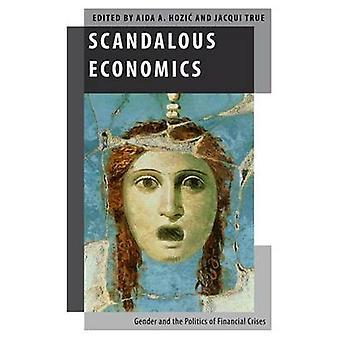 Scandalous Economics - Gender and the Politics of Financial Crises by