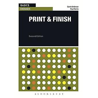 Basics Design - Print and Finish (2nd Revised edition) by Gavin Ambros