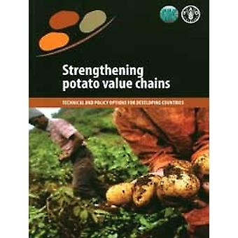 Strengthening Potato Value Chains - Technical and Policy Options for D