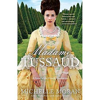 Madame Tussaud: Een roman van de Franse revolutie