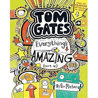 Tom puertas: Todo está increíble (especie de)