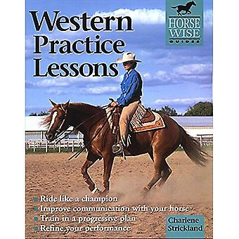 Western Practice Lessons (Horse Wise Guides)