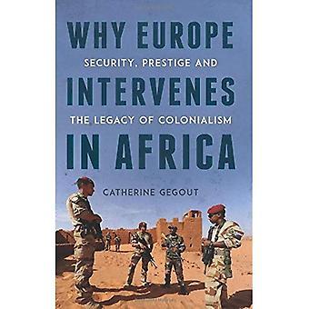 Pourquoi l'Europe intervient en Afrique
