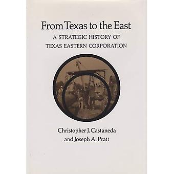 Du Texas à l'est: une histoire stratégique de la société orientale du Texas