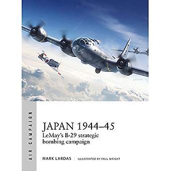 Japan 1944-45: förödande B-29 strategisk bombning kampanjen (luft kampanj)