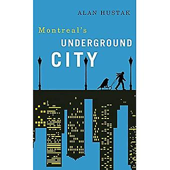 Att utforska Montreal's Underground City