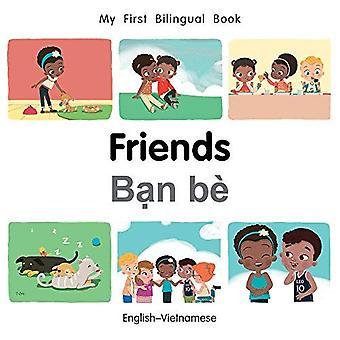 Min första tvåspråkiga bok-vänner (svenska-vietnamesiska) (min första tvåspråkiga bok) [styrelse bok]