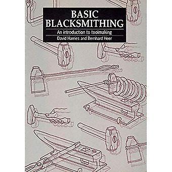 Basic Blacksmithing: An Introduction to Toolmaking