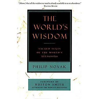 Worlds Wisdom The by Novak & Philip