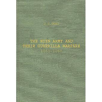 Nien-Armee und ihre Guerilla-Krieg 18511868. von Teng & SsuYu