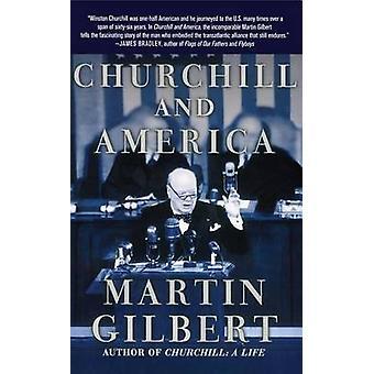 Churchill en Amerika door Gilbert & Martin