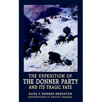 A expedição dos Donner e seu trágico destino por Houghton & Eliza Donner