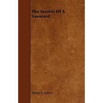 Die Geheimnisse der Savoyer von Lytton & Henry A.