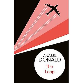 The Loop by Donald & Anabel
