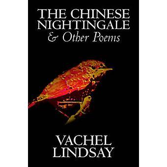 Kinesiska näktergalet och andra dikter av Vachel Lindsay Fiction spionage spänning av Lindsay & Vachel