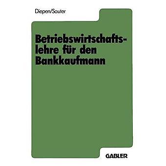 Den de fr Betriebswirtschaftslehre Bankkaufmann par Diepen & Gerhard
