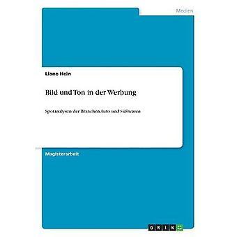 Bild Und Ton in der Werbung von Hein & Liane