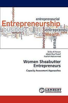femmes Sheabutter Entrepreneurs by Alhassan & Seidu