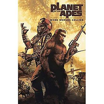 Planet of the Apes: When Worlds Collide (Planet of the Apes)