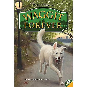 Waggit Forever by Peter Howe - Omar Rayyan - 9780061765162 Book