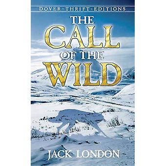 The Call of the Wild (New edition) by Jack London - 9780486264721 Book