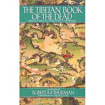 The Tibetan Book of the Dead by Padma Sambhava - Robert Thurman - 978