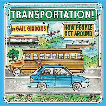Transportation by Gail Gibbons - 9780823434251 Book