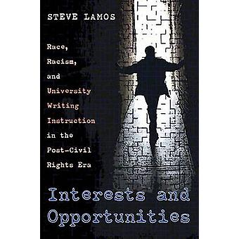 Interests and Opportunities - Race - Racism and University Writing Ins