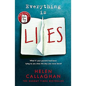 Everything Is Lies by Helen Callaghan - 9781405928113 Book
