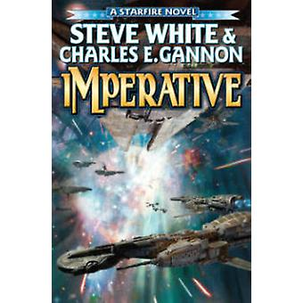 Imperative by Steve White - Charles E Gannon - 9781476781198 Book