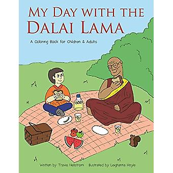My Day with the Dalai Lama by Travis Hellstrom - Leighanna Hoyle - 97