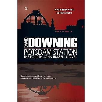 Potsdam Station - A John Russell WWII Thriller by David Downing - 9781
