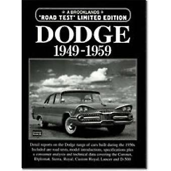 Dodge Limited Edition 1949-1959 by R. M. Clarke - 9781855205840 Book