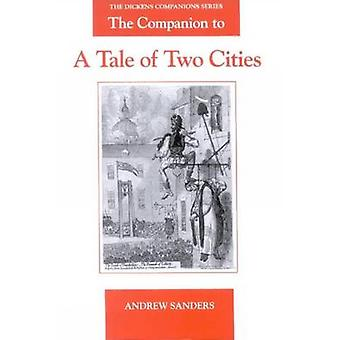 The Companion to a Tale of Two Cities (New edition) by Andrew Sanders