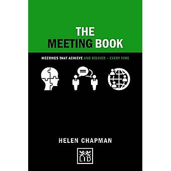 The Meeting Book - 50 Practical Tips for How to Have an Effective Meet