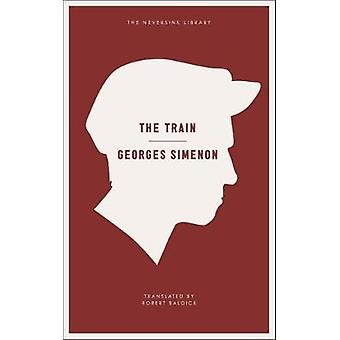The Train by Georges Simenon - 9781935554462 Book